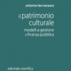 ll patrimonio culturale: modelli di gestione e finanza pubblica
