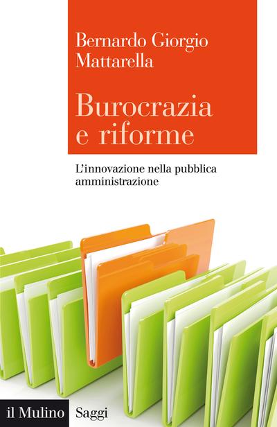 Burocrazia e riforme - L'innovazione nella pubblica amministrazione